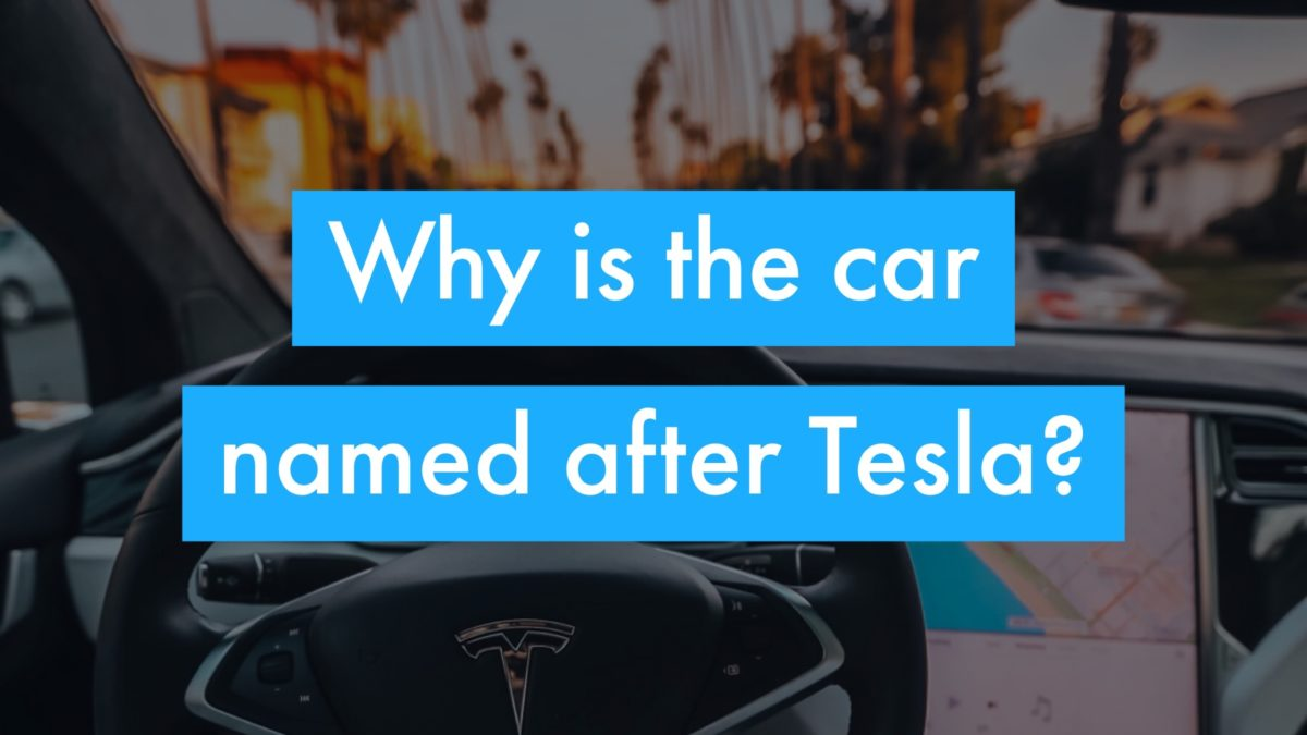 Why Is The Car Named After Nikola Tesla Inventor Of Modern By Richard Munson